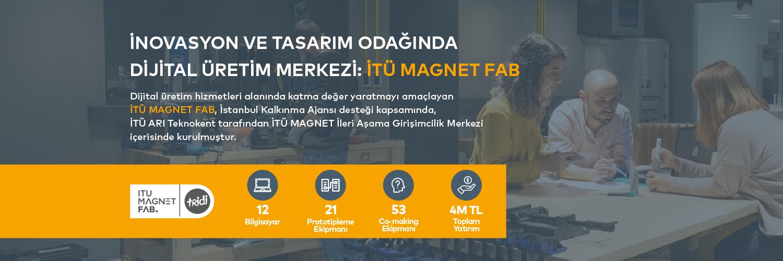 İTÜ Magnet FAB | TRİDİ