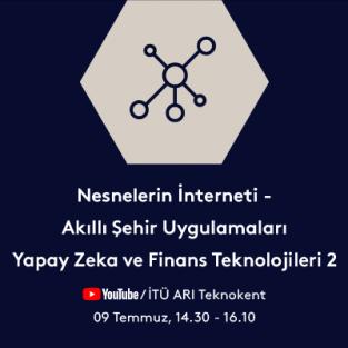 Nesnelerin İnterneti - Akıllı Şehir Uygulamaları Yapay Zeka ve Finans Teknolojileri 2