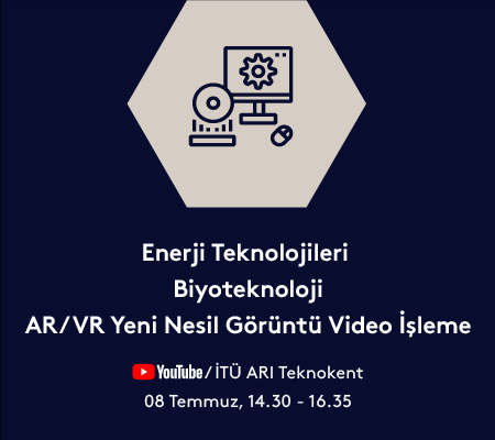 Enerji Teknolojileri                                 Biyoteknoloji                                    AR/VR Yeni Nesil Görüntü Video İşleme