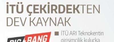 İTÜ ÇEKİRDEK'TEN DEV KAYNAK