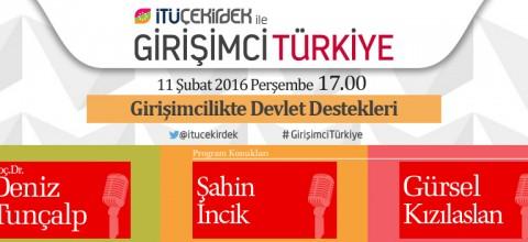 İTÜ Çekirdek ile Girişimci Türkiye 11 Şubat 2016