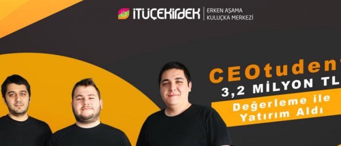 CEOTUDENT, BIC ANGELS'TAN 3,2 MİLYON TL DEĞERLEME İLE YATIRIM ALDI