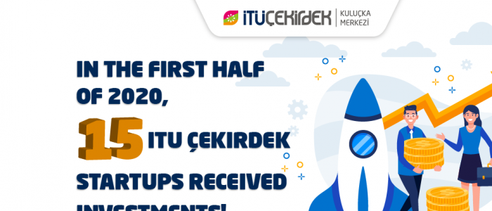 STREAM OF INVESTMENTS IN ITU ÇEKİRDEK: MORE THAN 20 MILLION TURKISH LIRA HAS BEEN INVESTED   IN THE START-UPS SINCE JANUARY!