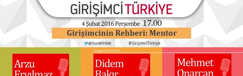 İTÜ Çekirdek ile Girişimci Türkiye 04 Şubat 2016