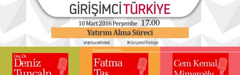 İTÜ Çekirdek ile Girişimci Türkiye 10 Mart 2016